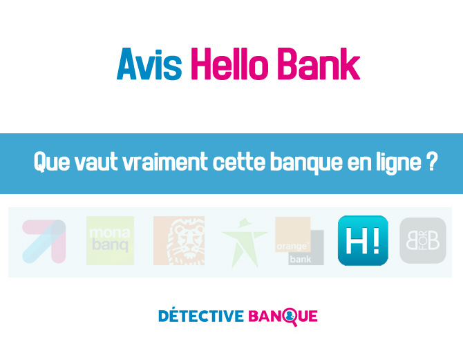 Hello Bank avis