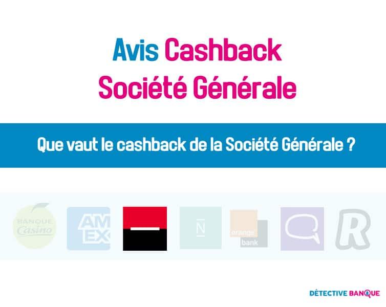 Cashback Société Générale avis