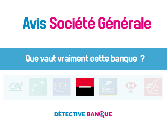 Société Générale Avis
