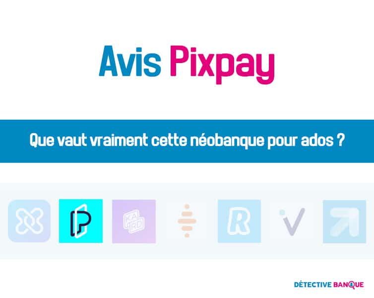 Pixpay avis