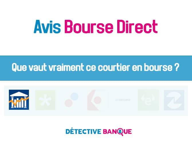 Bourse Direct avis