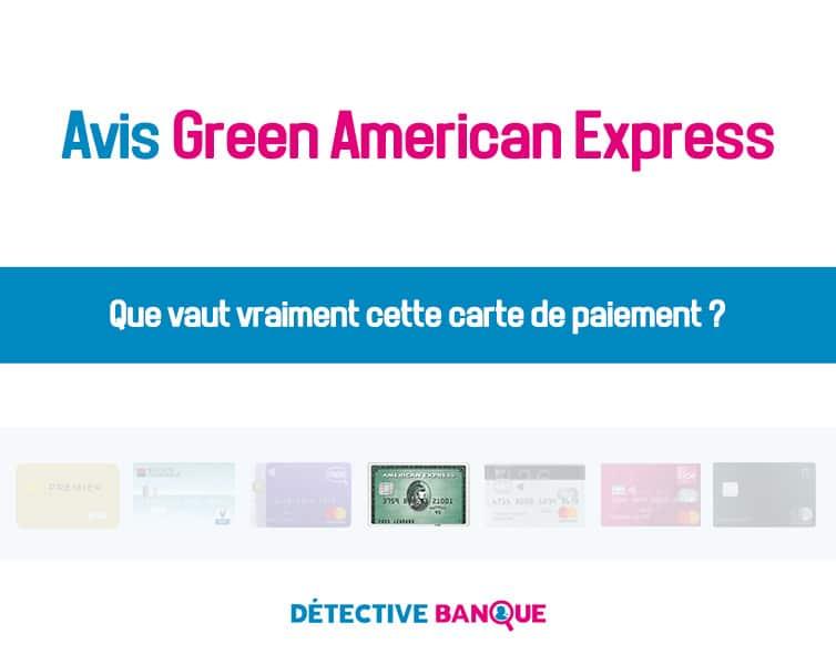 Green american express avis