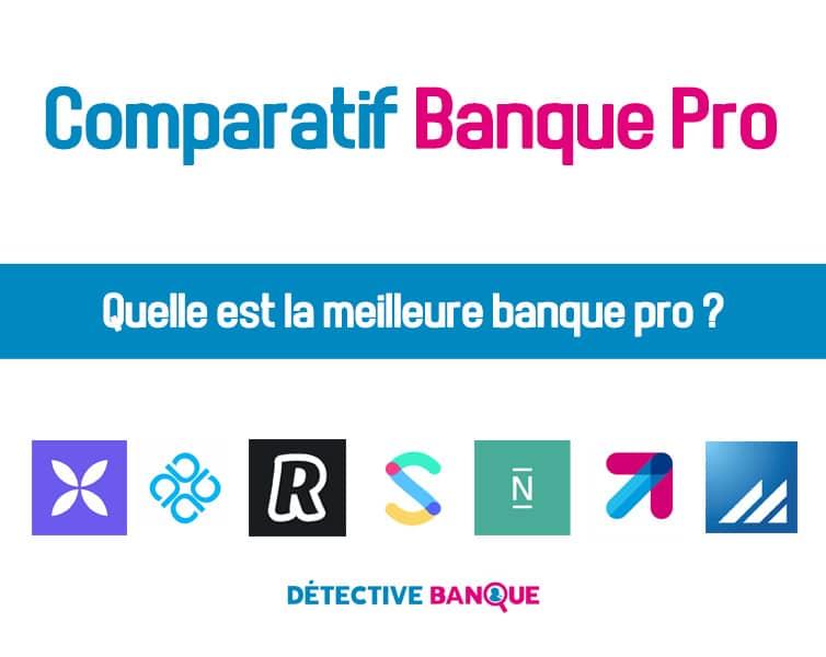 Comparatif banque pro