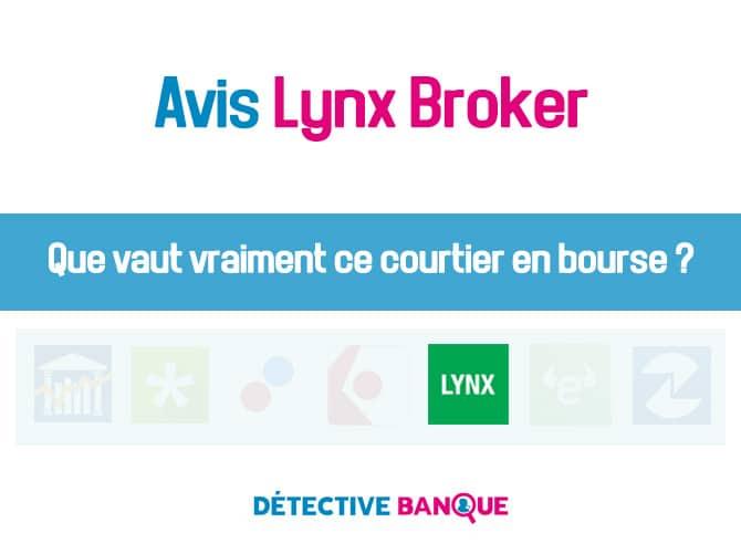 Lynx Broker avis
