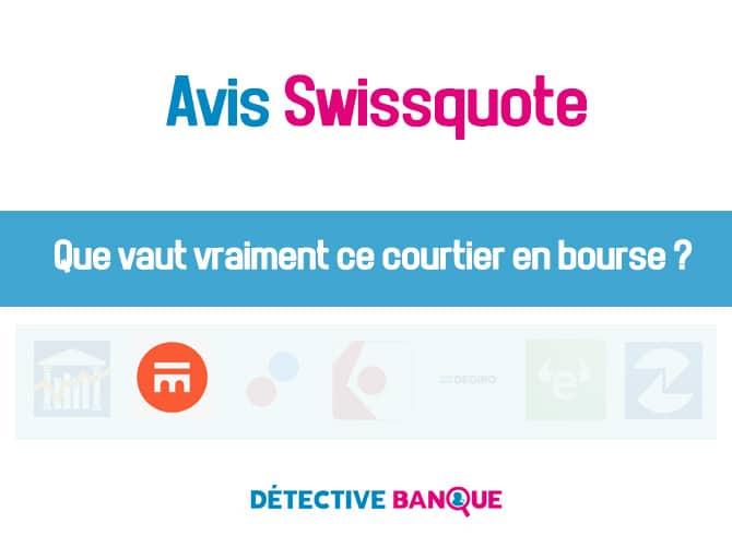 SwissQuote avis