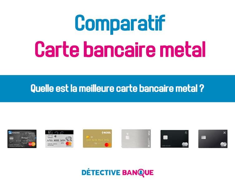 meilleur carte bancaire metal