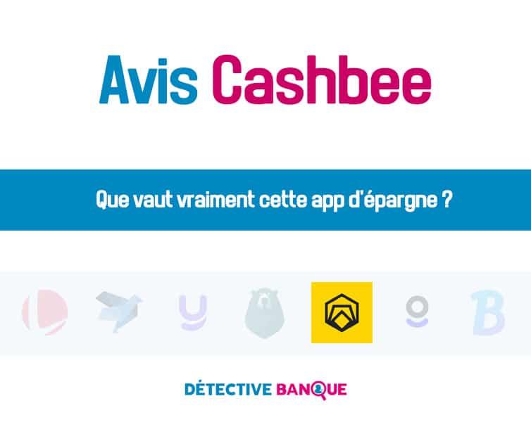Cashbee avis