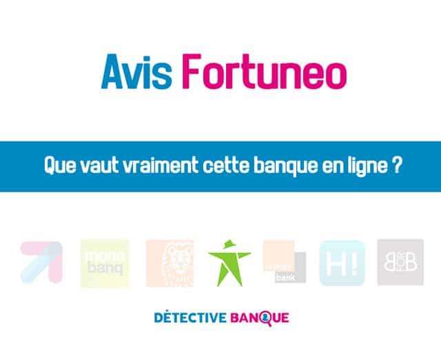 Fortuneo Avis