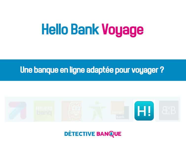 Hello Bank voyage